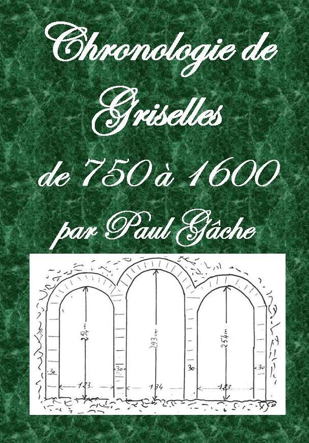 Chronologie de Griselles de 750 à 1600