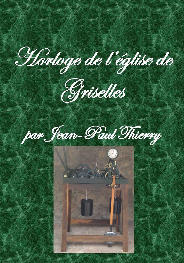 Horloge de l`église de Griselles