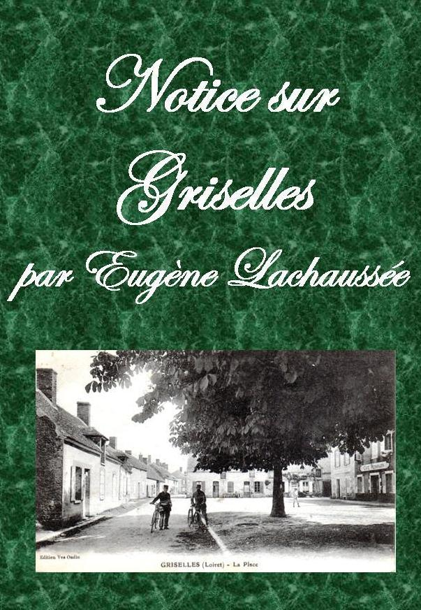 """""""Notice sur Griselles"""""""