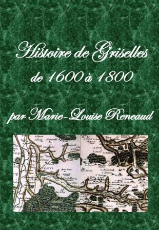 Histoire de Griselles de 1600 à 1800