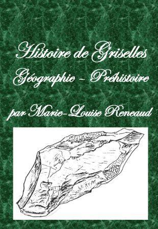 Histoire de Griselles - Géographie & Préhistoire