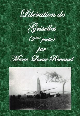 Libération de Griselles (2ème partie)